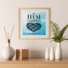 Ezposterprints - Trust In The Lord With All Your Heart - 12x12 ambiance display photo sample
