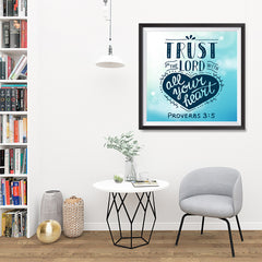 Ezposterprints - Trust In The Lord With All Your Heart - 32x32 ambiance display photo sample