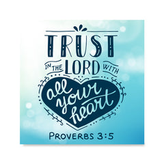 Ezposterprints - Trust In The Lord With All Your Heart