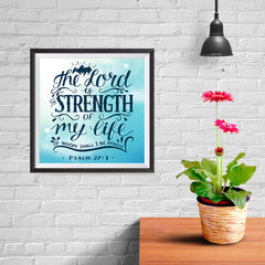 Ezposterprints - The Lord Is Strength Of My Life - 10x10 ambiance display photo sample