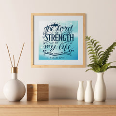 Ezposterprints - The Lord Is Strength Of My Life - 12x12 ambiance display photo sample