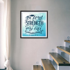 Ezposterprints - The Lord Is Strength Of My Life - 16x16 ambiance display photo sample