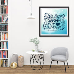 Ezposterprints - By Love Serve One Another - 32x32 ambiance display photo sample