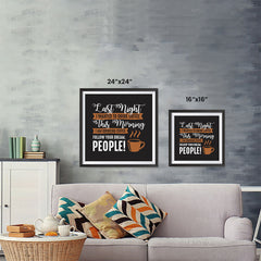Ezposterprints - I Am Drinking Coffee, Follow Your Dream, People! ambiance display photo sample