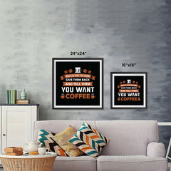 Ezposterprints - Tell Them You Want Coffee ambiance display photo sample