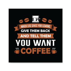 Ezposterprints - Tell Them You Want Coffee