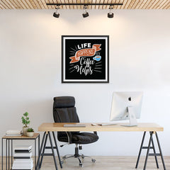 Ezposterprints - Life Happens Coffee Helps - 24x24 ambiance display photo sample