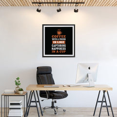 Ezposterprints - Coffee With a Friend Is Like Capturing Happiness in a Cup - 24x24 ambiance display photo sample