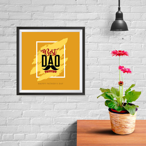 Ezposterprints - Best Dad Ever | Father's Day Posters - 10x10 ambiance display photo sample