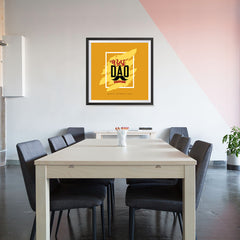 Ezposterprints - Best Dad Ever | Father's Day Posters - 32x32 ambiance display photo sample