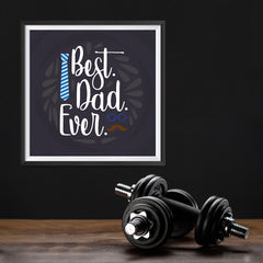 Ezposterprints - Best Dad Ever 2 | Father's Day Posters - 12x12 ambiance display photo sample