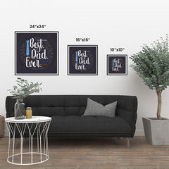 Ezposterprints - Best Dad Ever 2 | Father's Day Posters ambiance display photo sample