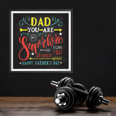 Ezposterprints - Dad! You Are My Super Hero, I love you so much | Father's Day Posters - 12x12 ambiance display photo sample
