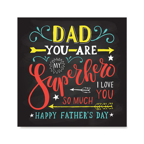 Ezposterprints - Dad! You Are My Super Hero, I love you so much | Father's Day Posters