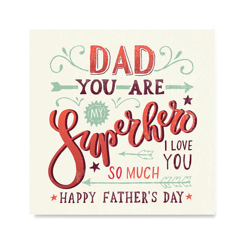 Ezposterprints - Dad! You Are My Super Hero, I love you so much 2 | Father's Day Posters