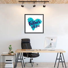 Ezposterprints - To Father, With Love | Father's Day Posters - 24x24 ambiance display photo sample