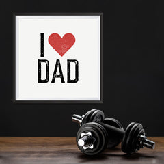 Ezposterprints - I Love Dad | Father's Day Posters - 12x12 ambiance display photo sample