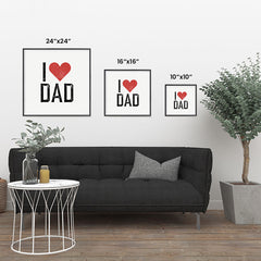 Ezposterprints - I Love Dad | Father's Day Posters ambiance display photo sample