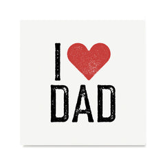Ezposterprints - I Love Dad | Father's Day Posters