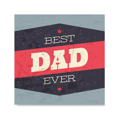Ezposterprints - Best Dad Ever 3 | Father's Day Posters