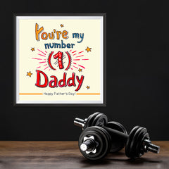 Ezposterprints - You're My Number 1 Daddy | Father's Day Posters - 12x12 ambiance display photo sample