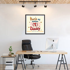 Ezposterprints - You're My Number 1 Daddy | Father's Day Posters - 24x24 ambiance display photo sample