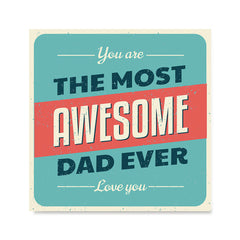 Ezposterprints - You're the Most Awesome Dad Ever | Father's Day Posters