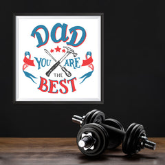 Ezposterprints - Dad! You Are The Best | Father's Day Posters - 12x12 ambiance display photo sample