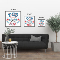 Ezposterprints - Dad! You Are The Best | Father's Day Posters ambiance display photo sample