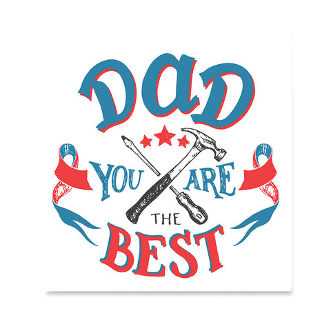 Ezposterprints - Dad! You Are The Best | Father's Day Posters
