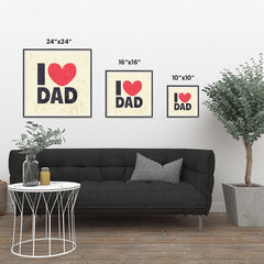 Ezposterprints - I Love Dad 2 | Father's Day Posters ambiance display photo sample