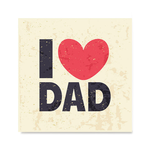 Ezposterprints - I Love Dad 2 | Father's Day Posters