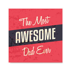 Ezposterprints - Most Awesome Dad Ever | Father's Day Posters