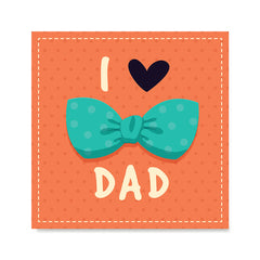 Ezposterprints - I Love Dad 3 | Father's Day Posters