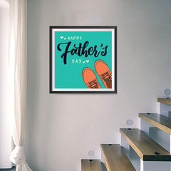 Ezposterprints - Happy Father's Day 2 | Father's Day Posters - 16x16 ambiance display photo sample