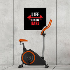 Ezposterprints - Life Behind Bars | GYM Motivation Quotes - 24x24 ambiance display photo sample