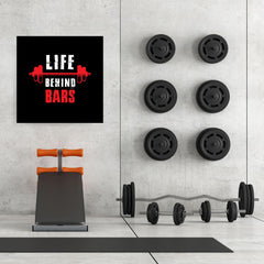 Ezposterprints - Life Behind Bars | GYM Motivation Quotes - 32x32 ambiance display photo sample