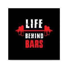 Ezposterprints - Life Behind Bars | GYM Motivation Quotes