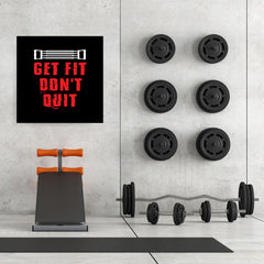 Ezposterprints - Get Fit Don't Quit | GYM Motivation Quotes - 32x32 ambiance display photo sample