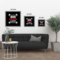 Ezposterprints - Bro! Do You Even Lift? | GYM Motivation Quotes ambiance display photo sample