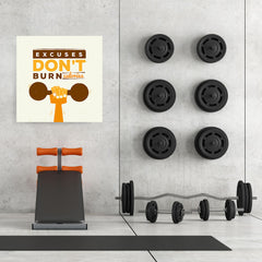 Ezposterprints - Excuses Don't Burn Calories | GYM Motivation Quotes - 32x32 ambiance display photo sample