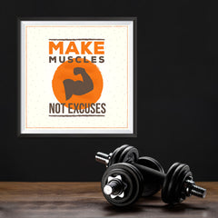 Ezposterprints - Make Muscles Not Excuses | GYM Motivation Quotes - 12x12 ambiance display photo sample