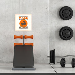 Ezposterprints - Make Muscles Not Excuses | GYM Motivation Quotes - 16x16 ambiance display photo sample
