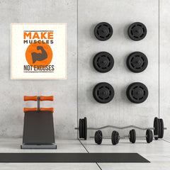 Ezposterprints - Make Muscles Not Excuses | GYM Motivation Quotes - 32x32 ambiance display photo sample