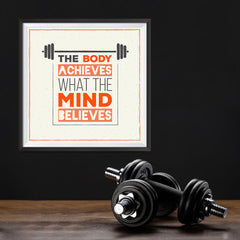 Ezposterprints - The Body Achieves What The Mind Believes | GYM Motivation Quotes - 12x12 ambiance display photo sample