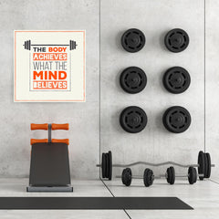 Ezposterprints - The Body Achieves What The Mind Believes | GYM Motivation Quotes - 32x32 ambiance display photo sample