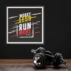 Ezposterprints - Worry Less Run More, Keep Moving | GYM Motivation Quotes - 12x12 ambiance display photo sample