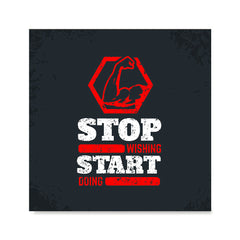 Ezposterprints - Stop Wishing Start Doing | GYM Motivation Quotes