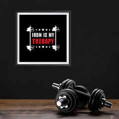 Ezposterprints - Iron is My Therapy | GYM Motivation Quotes - 10x10 ambiance display photo sample