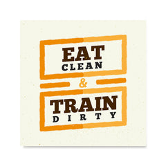 Ezposterprints - Eat Clean Train Dirty | GYM Motivation Quotes